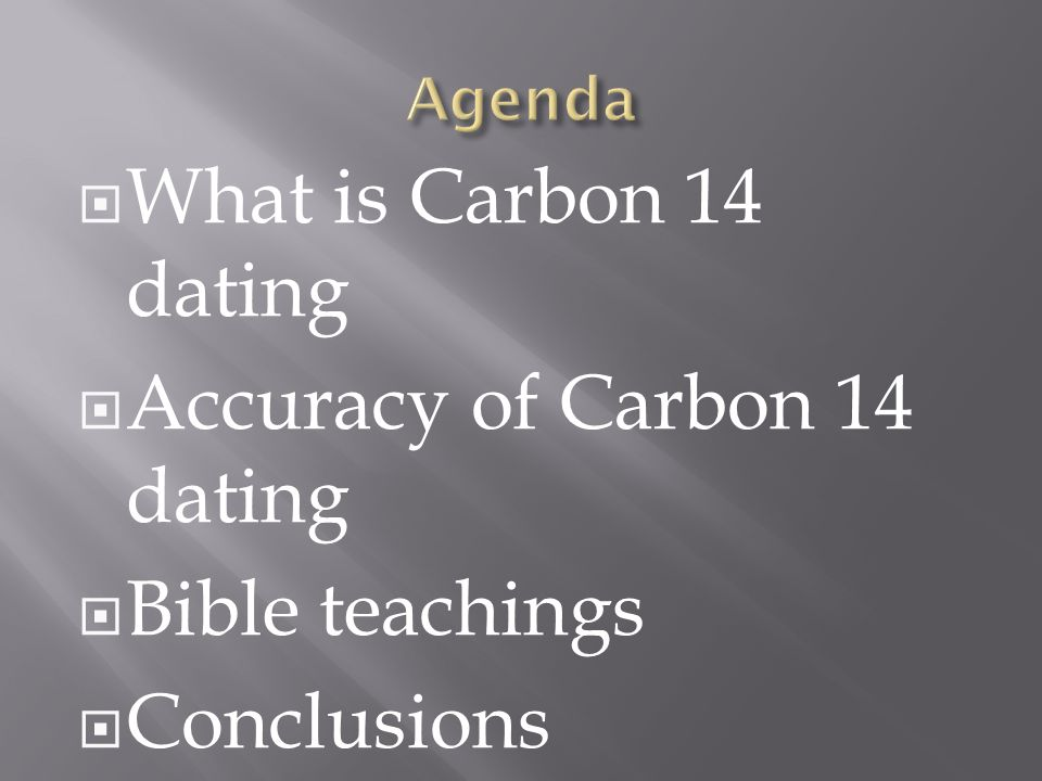 What is the accuracy of carbon dating