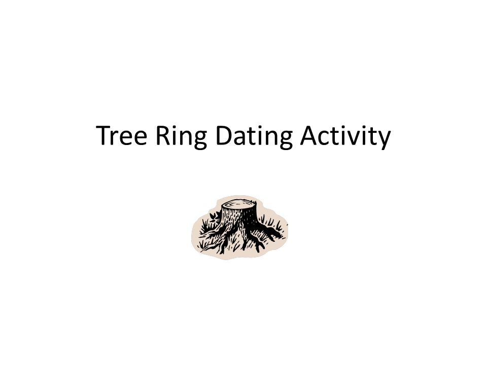 Tree Ring Dating Activity