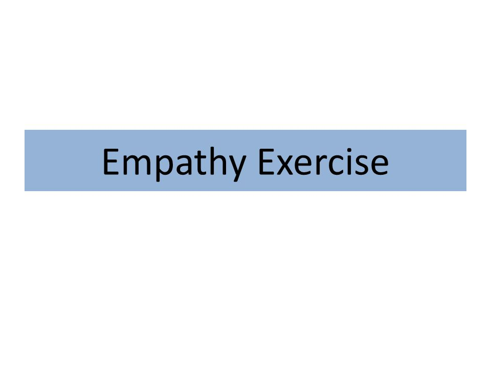 Empathy Exercise