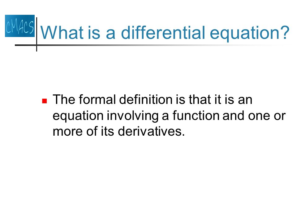 What is a differential equation.