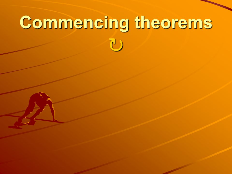 Commencing theorems Commencing theorems
