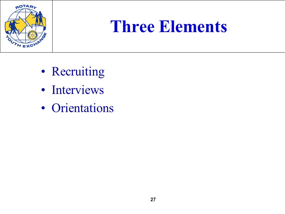 27 Three Elements Recruiting Interviews Orientations