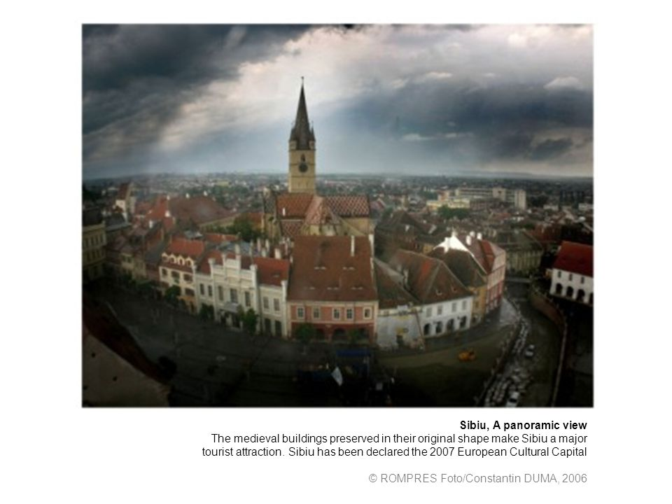Sibiu, A panoramic view The medieval buildings preserved in their original shape make Sibiu a major tourist attraction.