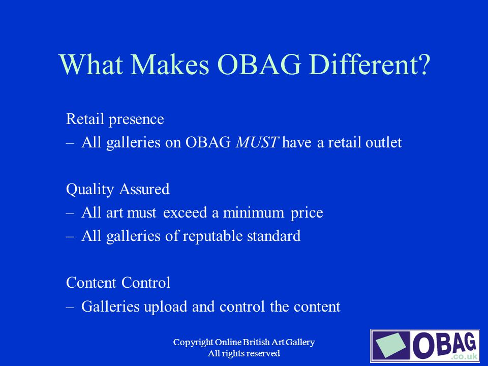 Copyright Online British Art Gallery All rights reserved What Makes OBAG Different.