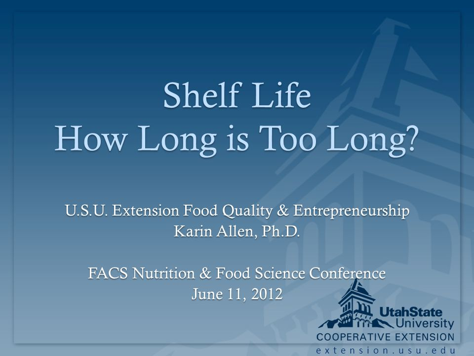 extension.usu.edu Shelf Life How Long is Too Long.