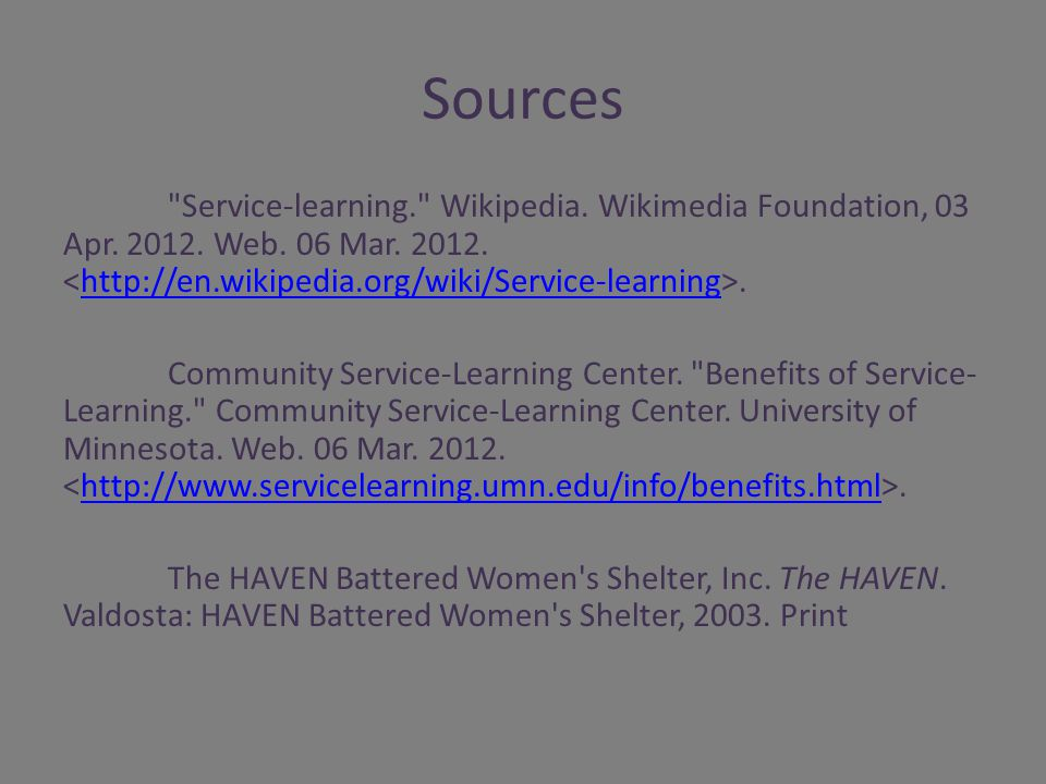 Sources Service-learning. Wikipedia. Wikimedia Foundation, 03 Apr.