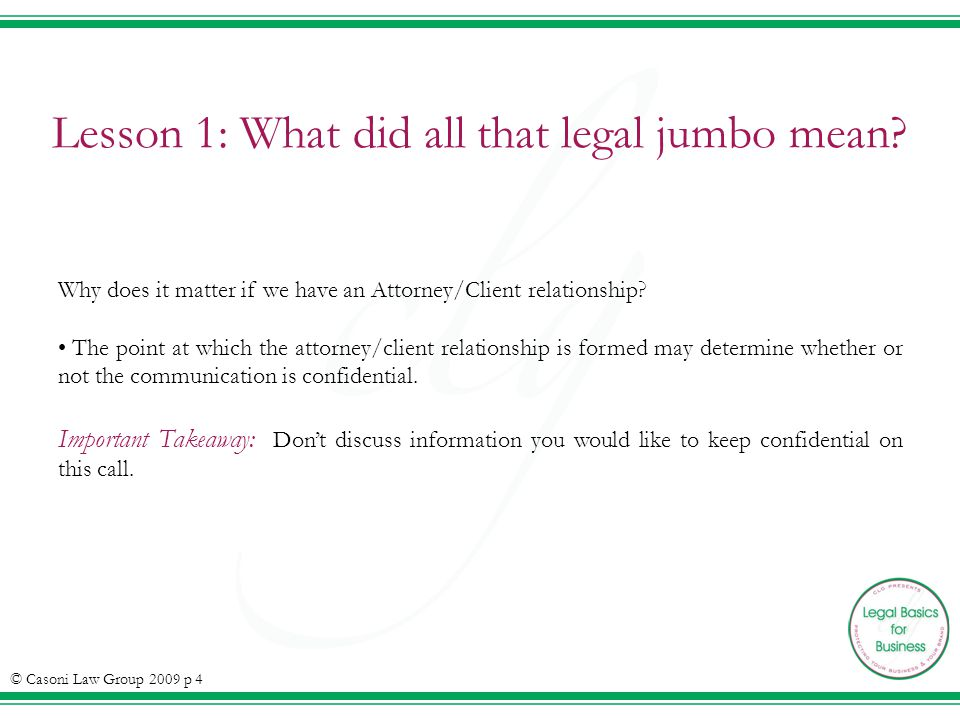 Lesson 1: What did all that legal jumbo mean.