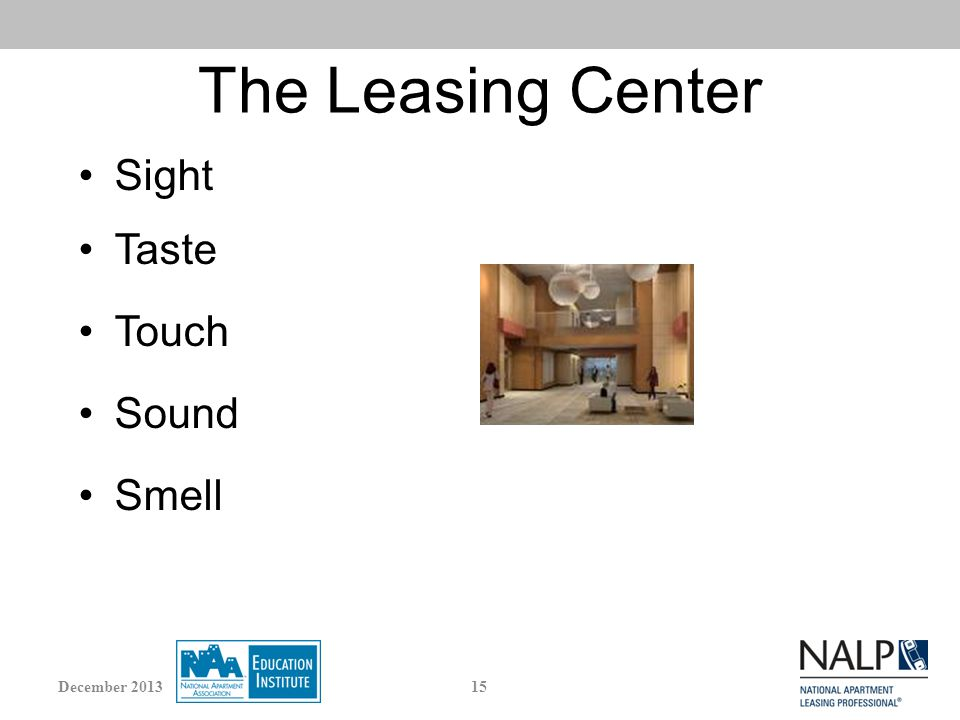 The Leasing Center Sight Taste Touch Sound Smell 15December 2013