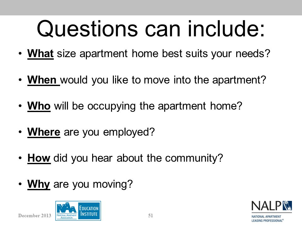 Questions can include: What size apartment home best suits your needs.