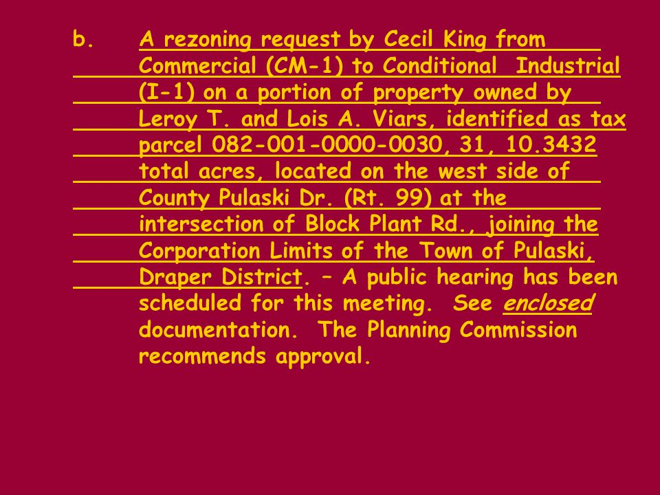 b.A rezoning request by Cecil King from Commercial (CM-1) to Conditional Industrial (I-1) on a portion of property owned by Leroy T.