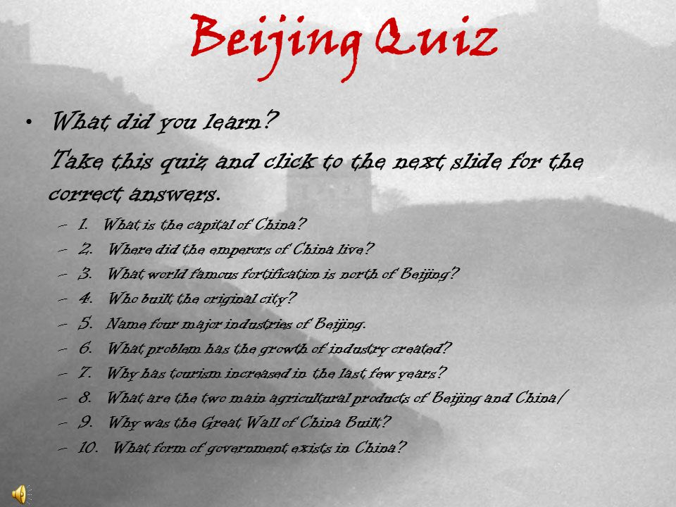 Beijing Quiz What did you learn.