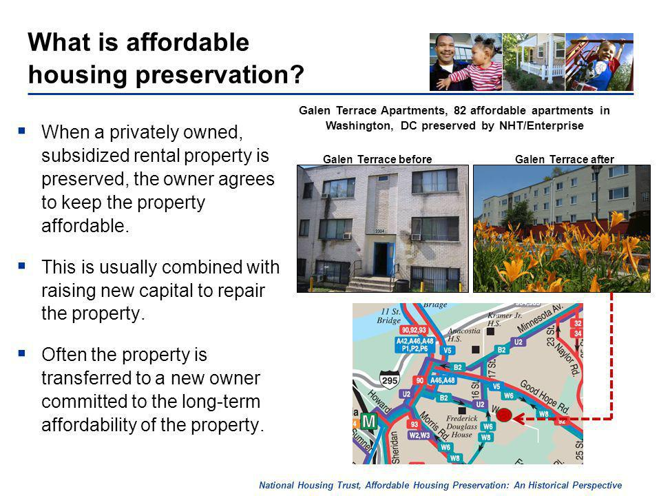 National Housing Trust, Affordable Housing Preservation: An Historical Perspective What is affordable housing preservation.