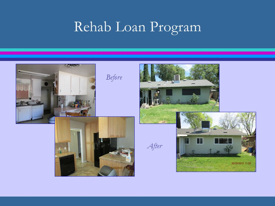 Rehab Loan Program Before After
