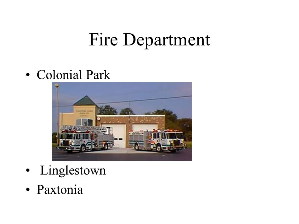 Fire Department Colonial Park Linglestown Paxtonia