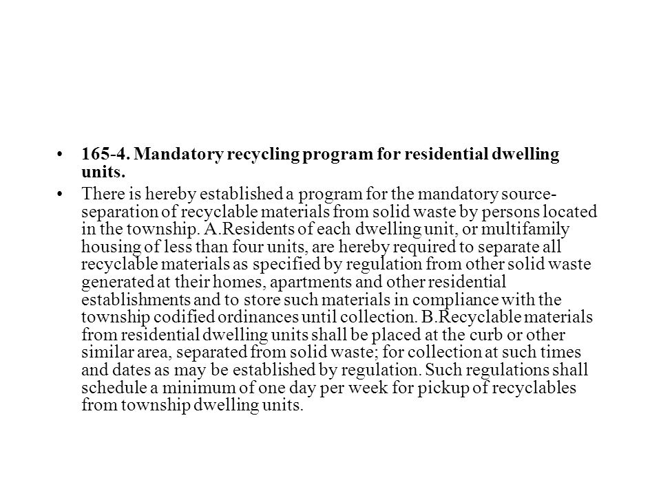 165-4. Mandatory recycling program for residential dwelling units.