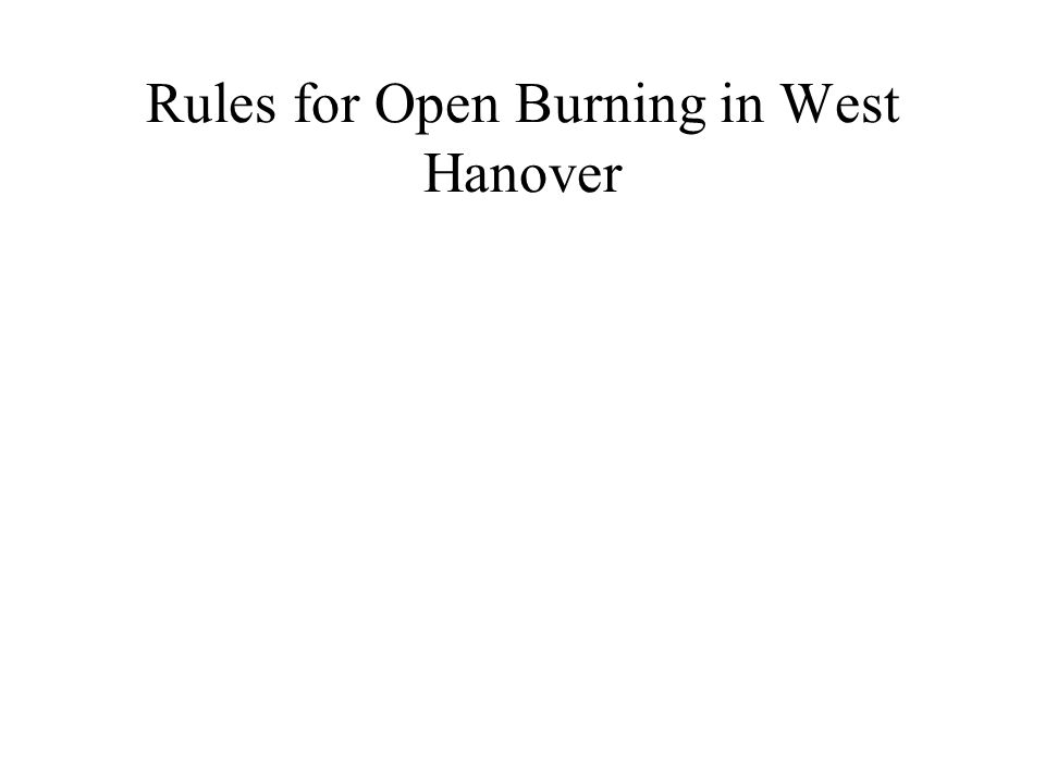 Rules for Open Burning in West Hanover