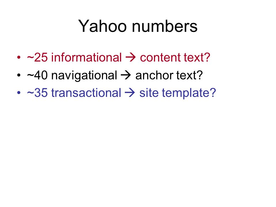 Yahoo numbers ~25 informational content text. ~40 navigational anchor text.