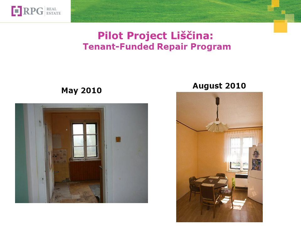 Pilot Project Liščina: Tenant-Funded Repair Program May 2010 August 2010