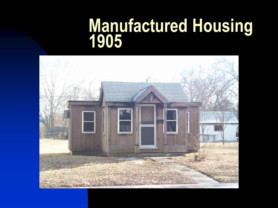 Manufactured Housing 1905