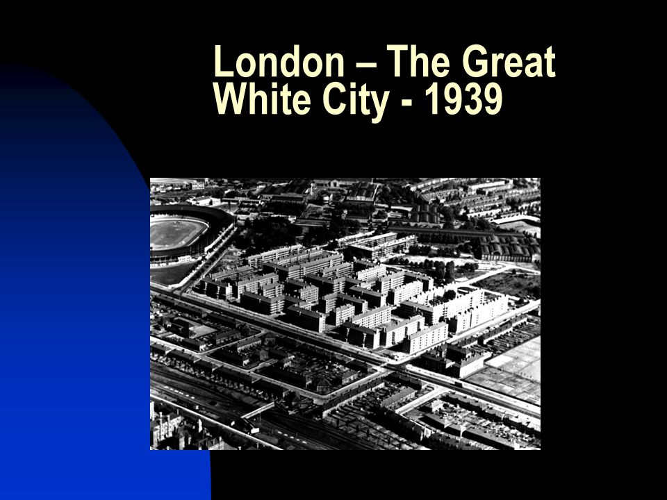 London – The Great White City - 1939