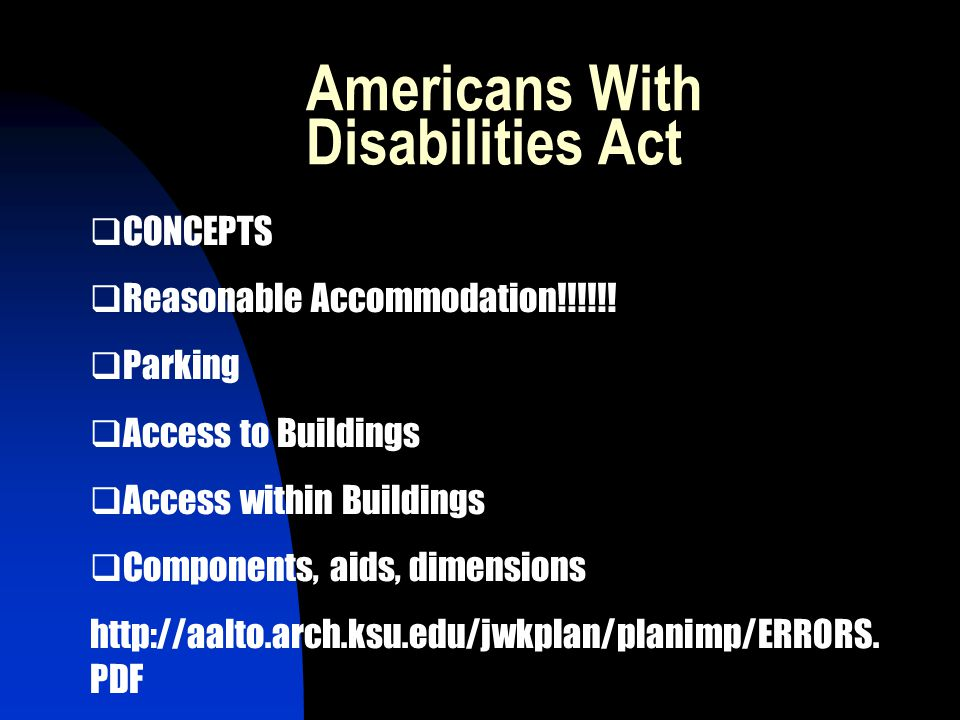 Americans With Disabilities Act CONCEPTS Reasonable Accommodation!!!!!.