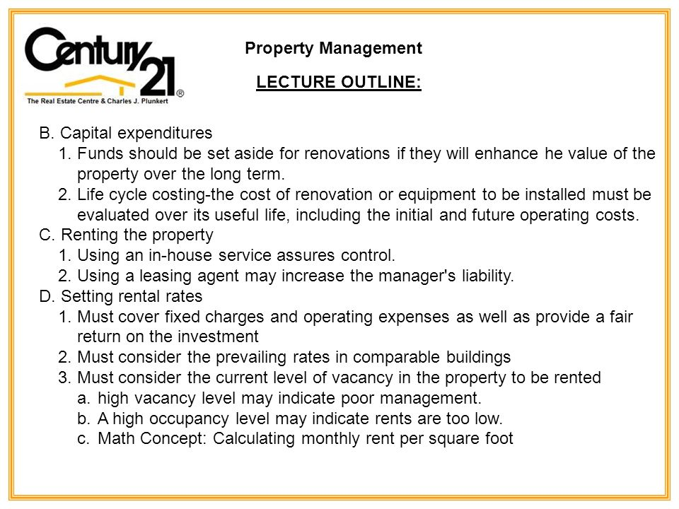 Property Management LECTURE OUTLINE: B. Capital expenditures 1.