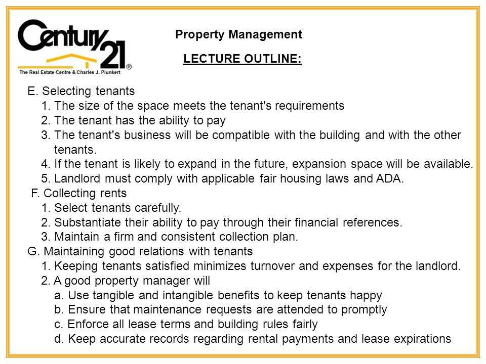 Property Management LECTURE OUTLINE: E. Selecting tenants 1.