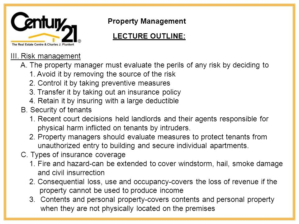 Property Management LECTURE OUTLINE: III. Risk management A.