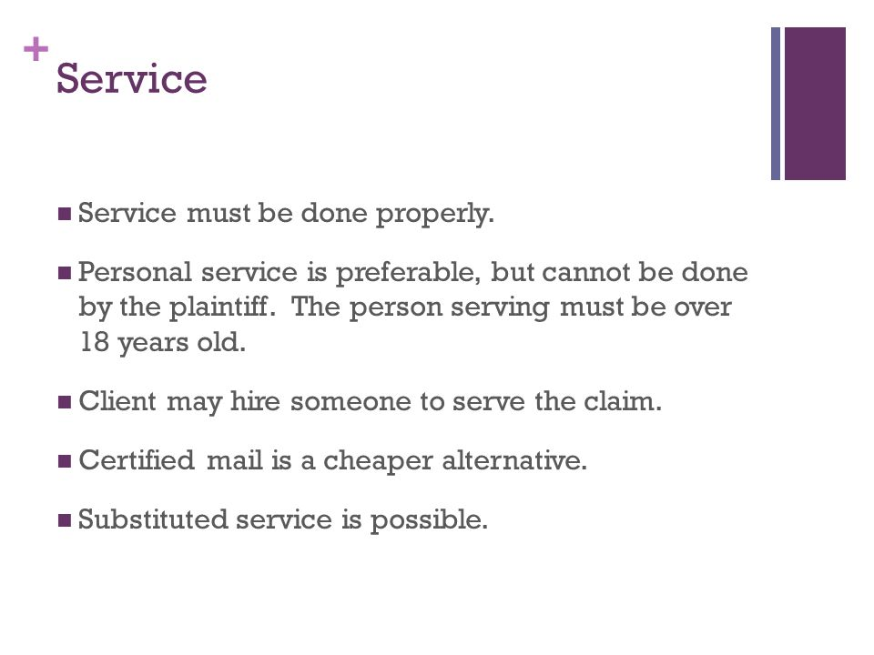 + Service Service must be done properly.