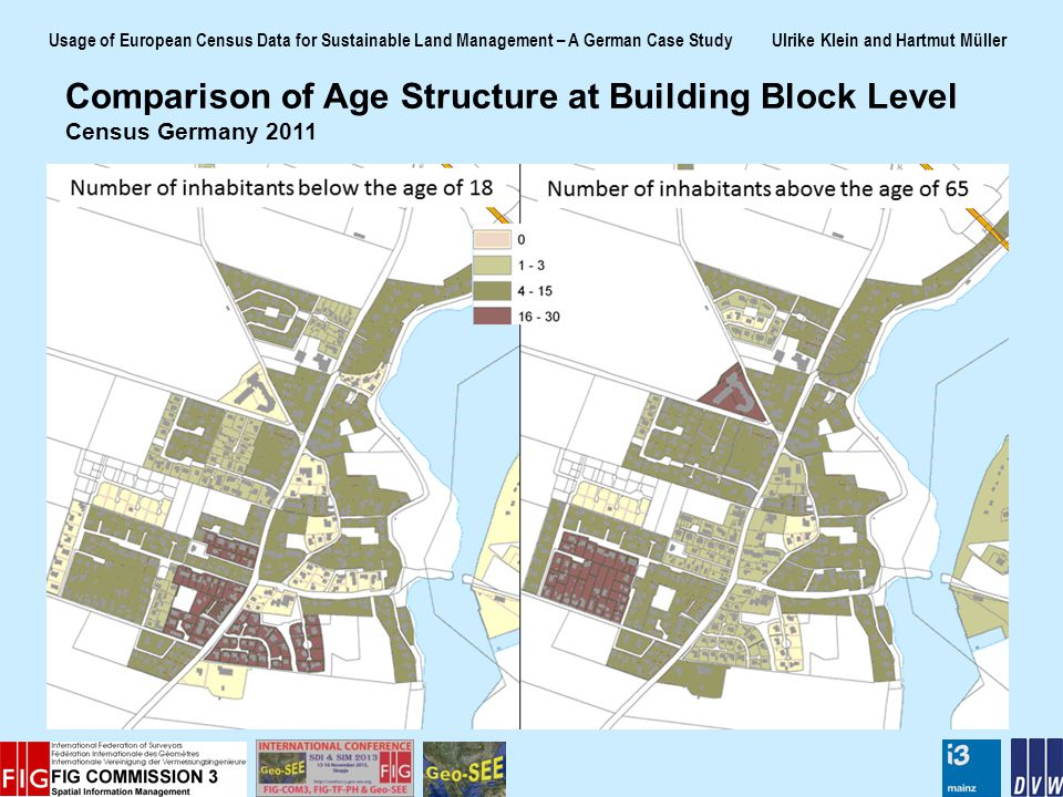 Usage of European Census Data for Sustainable Land Management – A German Case Study Ulrike Klein and Hartmut Müller Comparison of Age Structure at Building Block Level Census Germany 2011