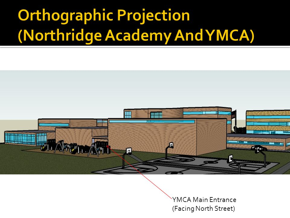 YMCA Main Entrance (Facing North Street)