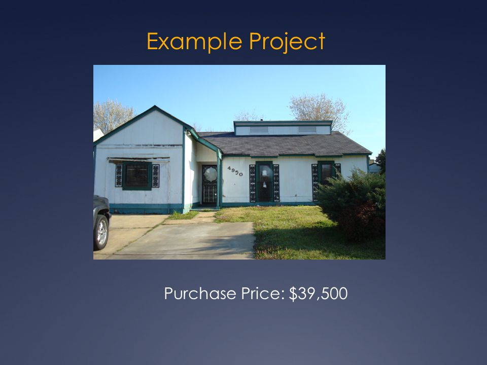 Example Project Purchase Price: $39,500