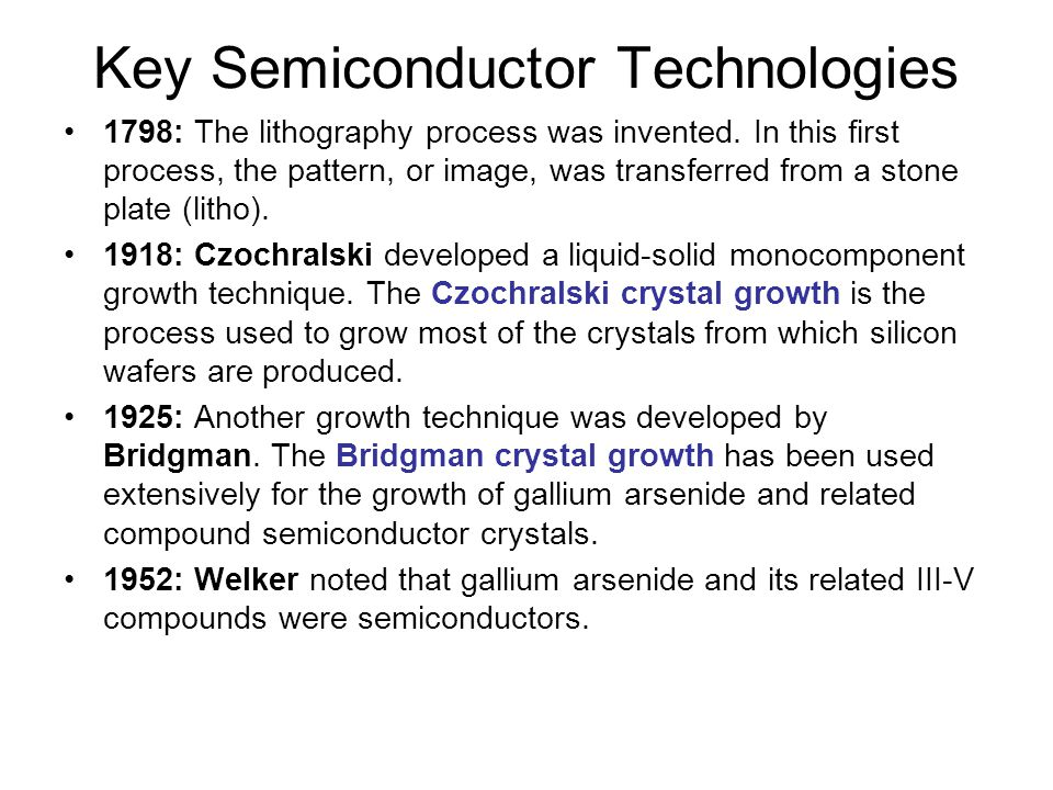 Key Semiconductor Technologies 1798: The lithography process was invented.