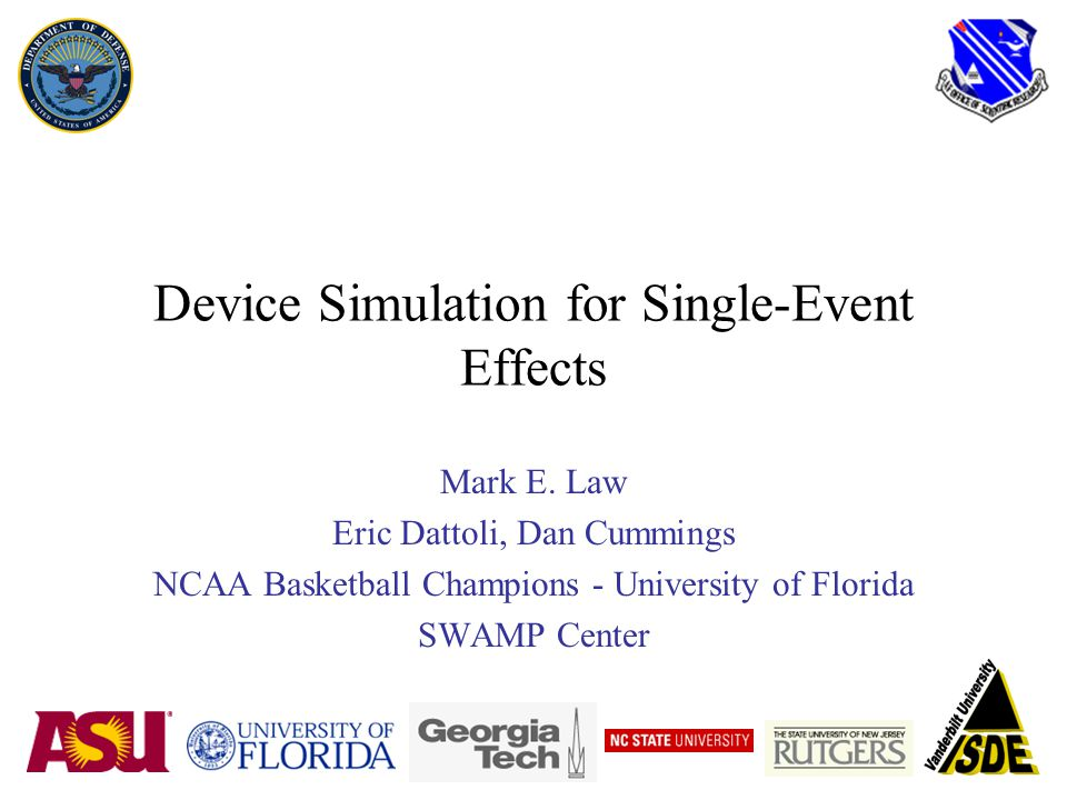 Device Simulation for Single-Event Effects Mark E.