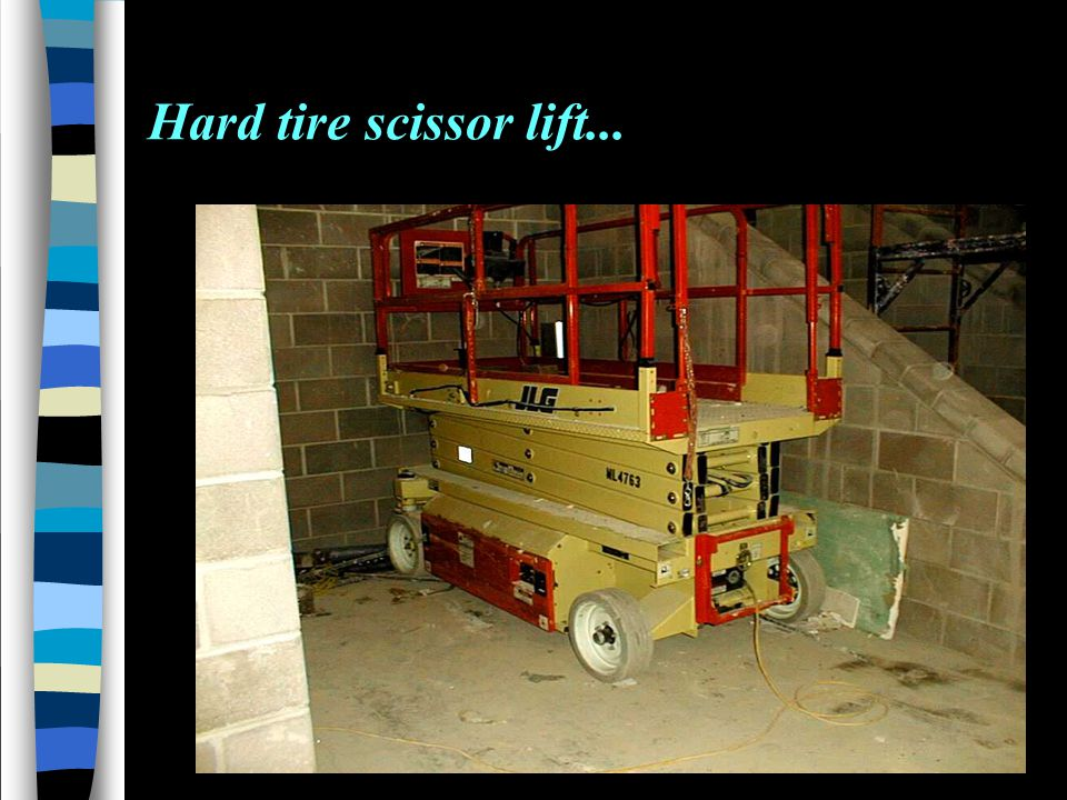 Hard tire scissor lift...
