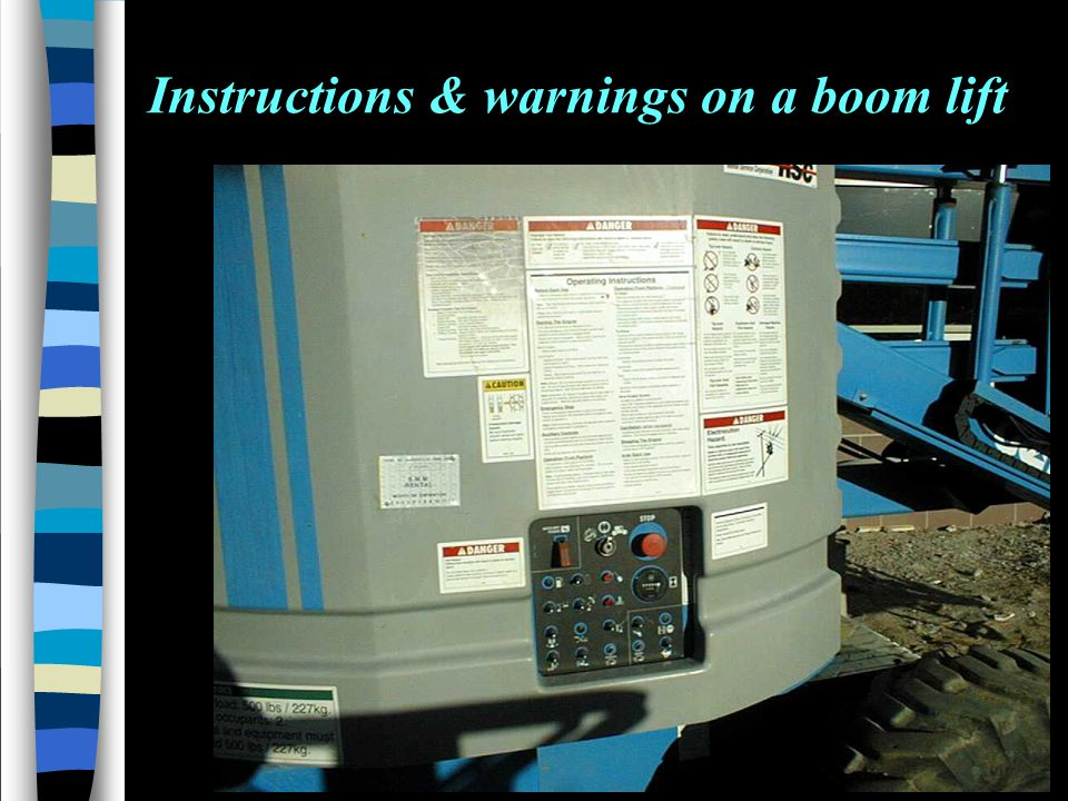 Instructions & warnings on a boom lift