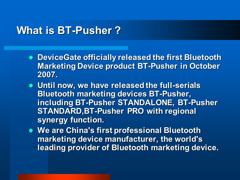 What is BT-Pusher .