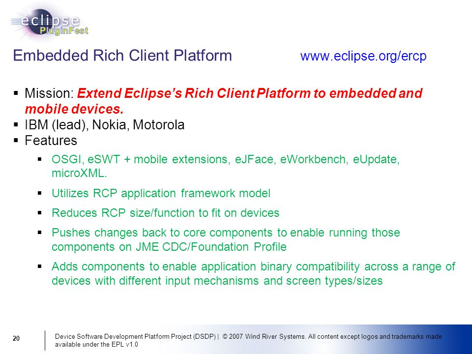 Device Software Development Platform Project (DSDP) | © 2007 Wind River Systems.