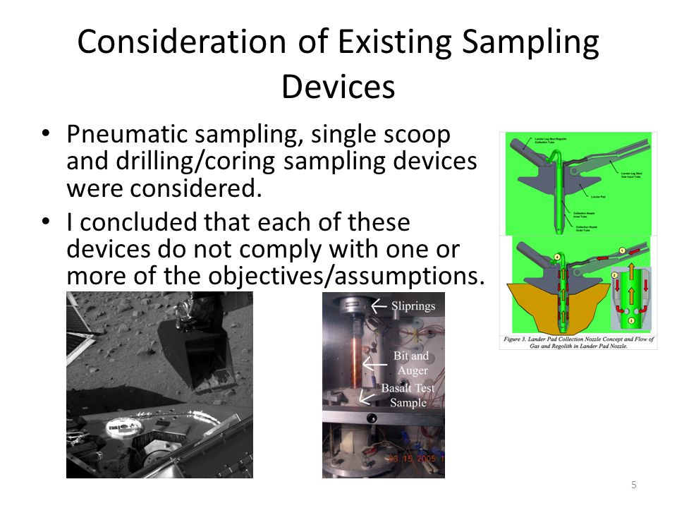 Consideration of Existing Sampling Devices Pneumatic sampling, single scoop and drilling/coring sampling devices were considered.
