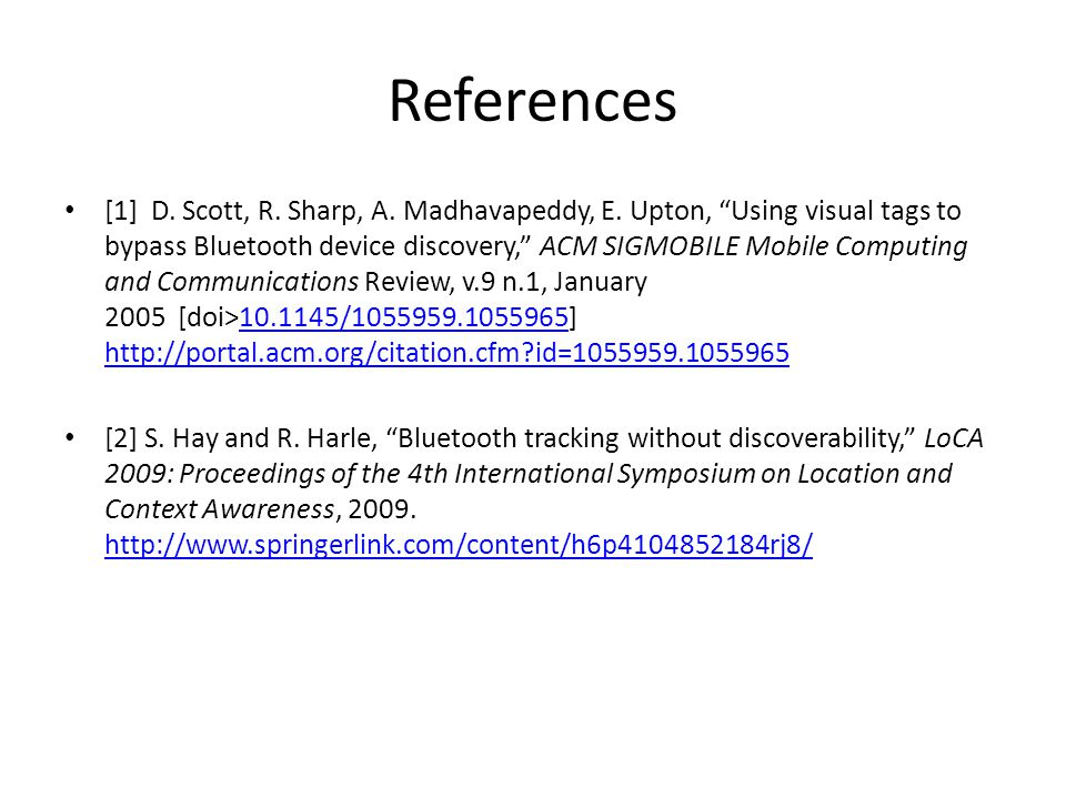References [1] D. Scott, R. Sharp, A. Madhavapeddy, E.