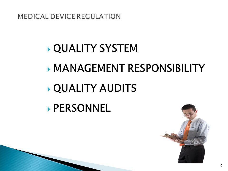 QUALITY SYSTEM MANAGEMENT RESPONSIBILITY QUALITY AUDITS PERSONNEL 6