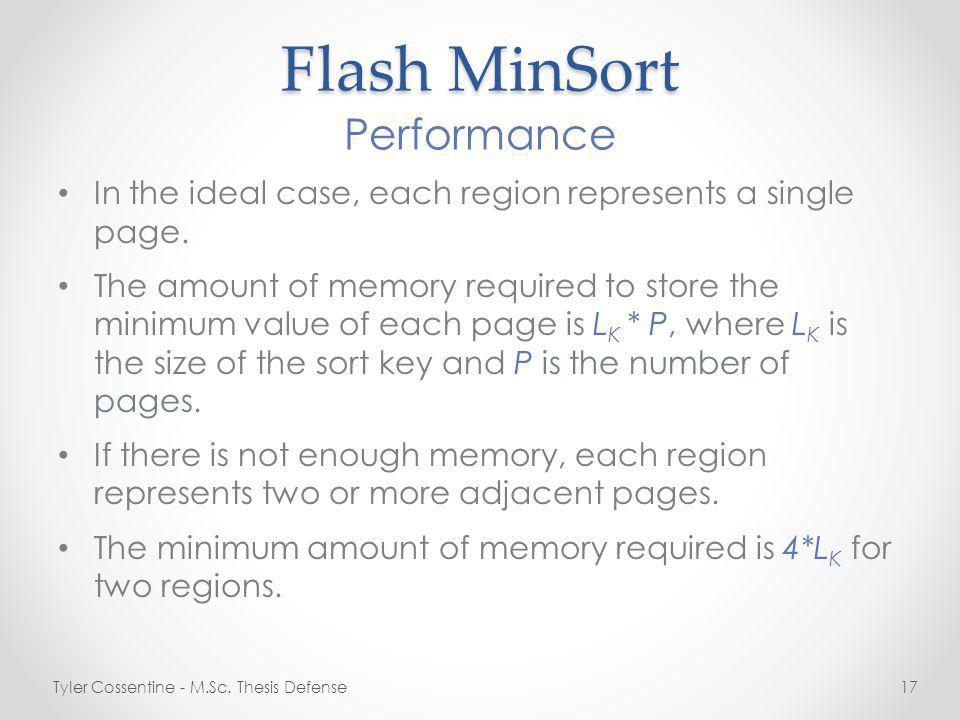Flash MinSort In the ideal case, each region represents a single page.