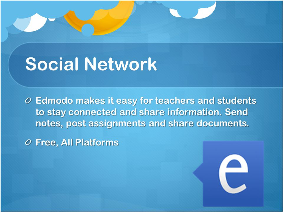 Social Network Edmodo makes it easy for teachers and students to stay connected and share information.