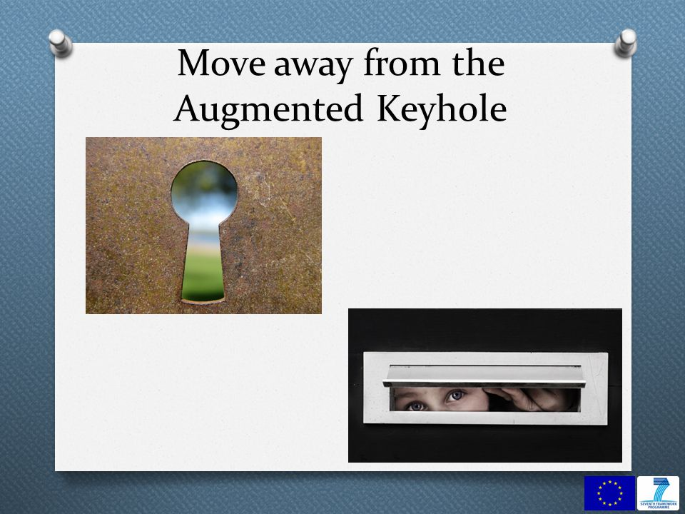 Move away from the Augmented Keyhole