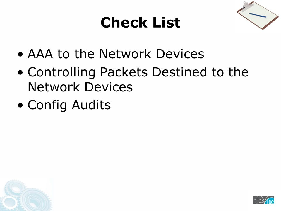 Check List AAA to the Network Devices Controlling Packets Destined to the Network Devices Config Audits