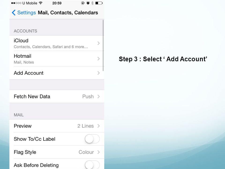 Step 3 : Select Add Account