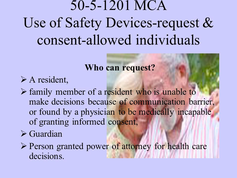 50-5-1201 MCA Use of Safety Devices-request & consent-allowed individuals Who can request.