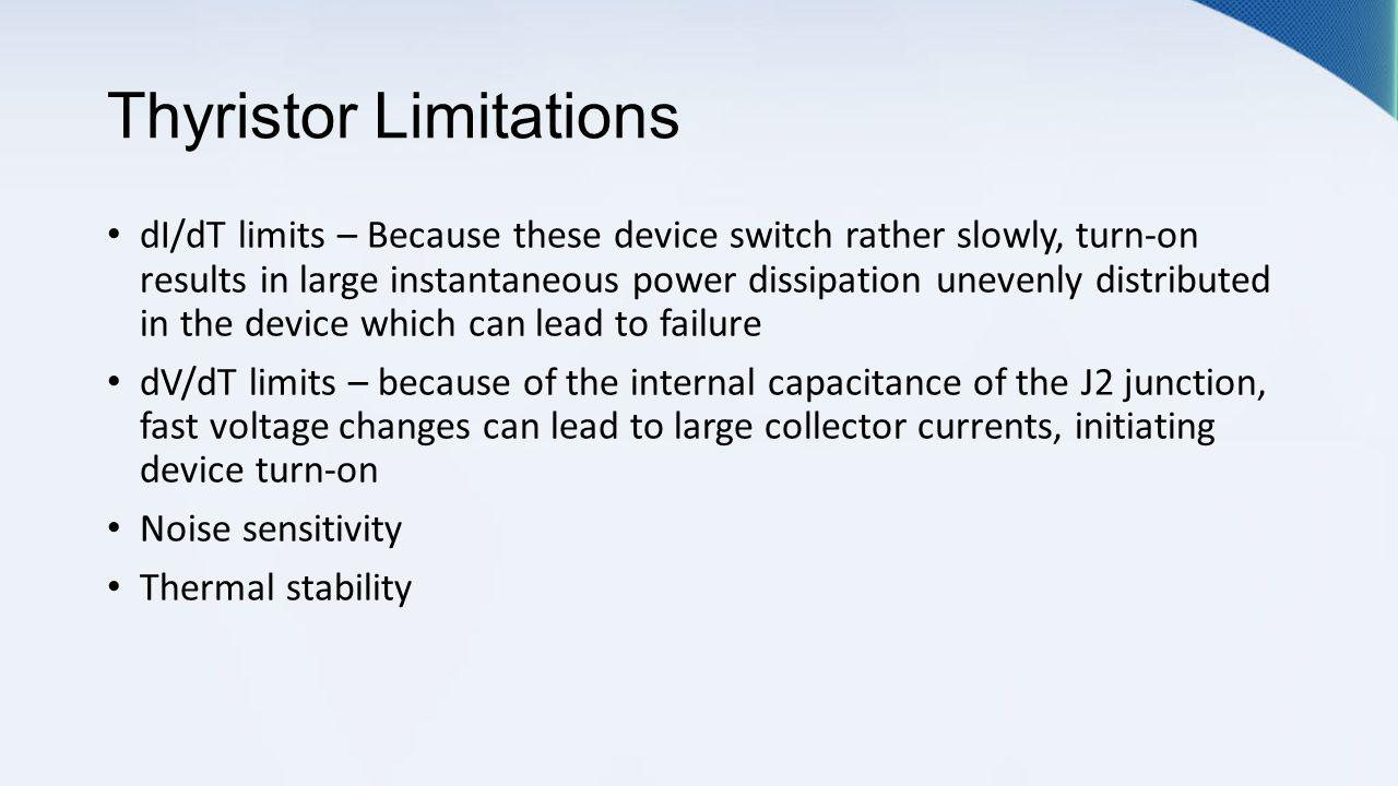 Thyristor Shawn Standfast About Thyristors Can Take Many Lascrlight Activated Scr Electronic Circuits And Diagram 7 Limitations