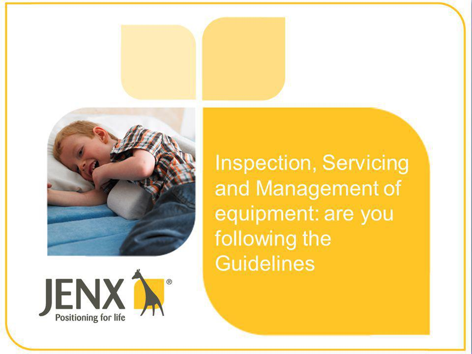 Inspection, Servicing and Management of equipment: are you following the Guidelines