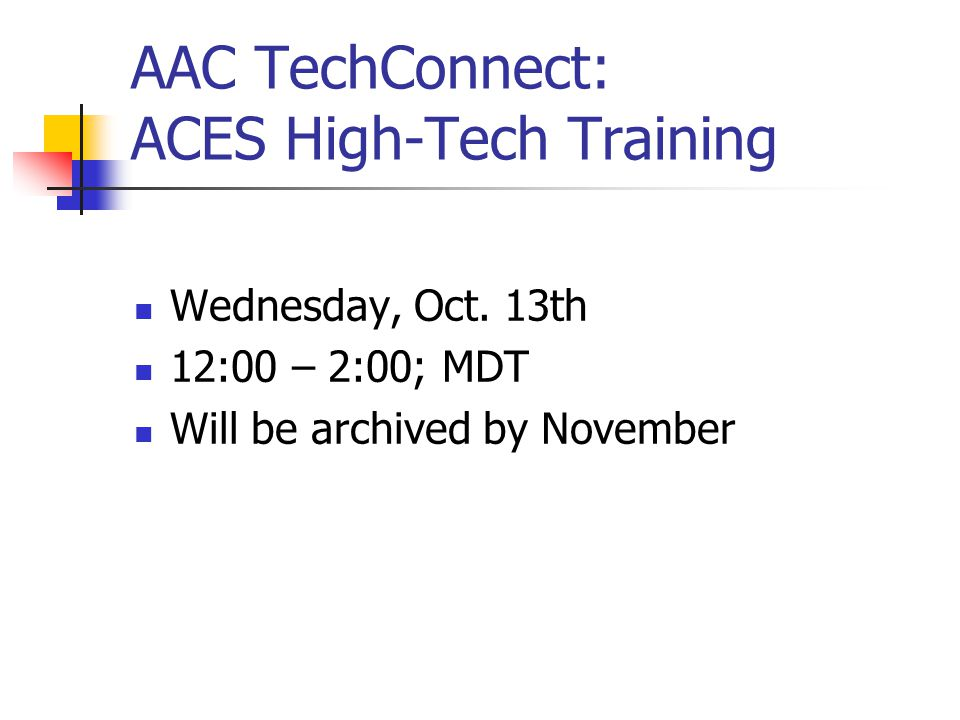 AAC TechConnect: ACES High-Tech Training Wednesday, Oct.